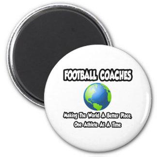 Entrenadores de fútbol… que hacen el mundo un mejo imanes de nevera