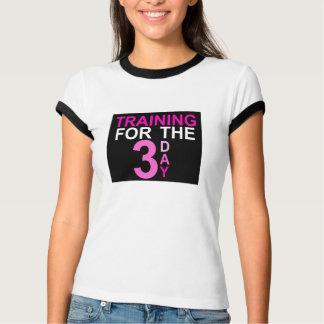 Entrenamiento para el día 3 camiseta
