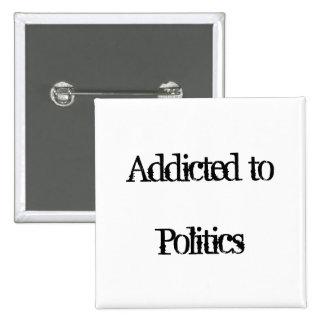 Enviciado a la política pin