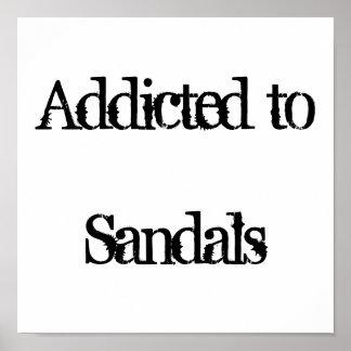 Enviciado a las sandalias posters