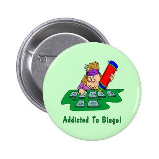 ¡Enviciado al bingo! Chapa Redonda De 5 Cm