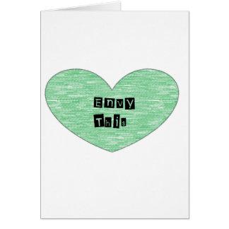 Envidia verde este corazón tarjetas