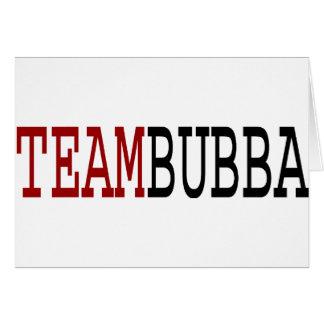 Equipo Bubba Tarjeta De Felicitación