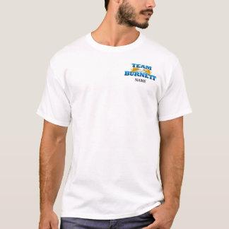 ¡Equipo Burnett - tenga misericordia! Camiseta