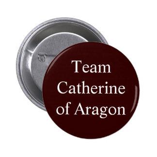 Equipo Catherine de Aragón Chapa Redonda De 5 Cm