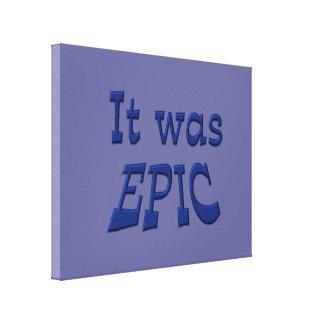 Era épico - fondo azul impresión en lona