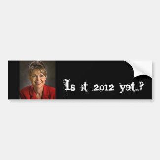 ¿Es 2012 todavía.? Etiqueta De Parachoque