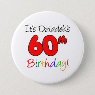 Es 60.a diversión del cumpleaños de Dziadek, botón