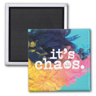 Es caos, sea imán bueno