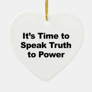 Es hora de hablar verdad al poder adorno de cerámica