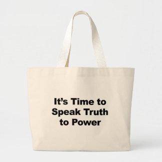 Es hora de hablar verdad al poder bolso de tela gigante