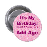 Es mi botón del cumpleaños del cumpleaños pins