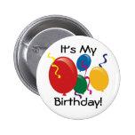¡Es mi cumpleaños!  Botón Pins