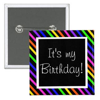 ¡Es mi cumpleaños! Chapa Cuadrada