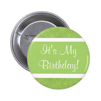 ¡Es mi cumpleaños! Chapa Redonda De 5 Cm