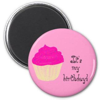 ¡Es mi cumpleaños! /Cupcake Imán Redondo 5 Cm