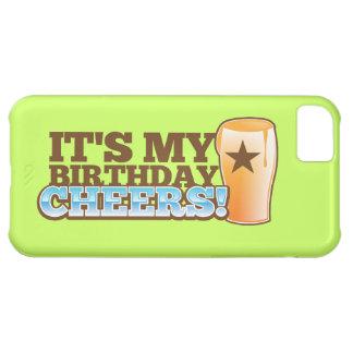 ¡Es mis ALEGRÍAS del cumpleaños! ¡cervezas! Carcasa Para iPhone 5C