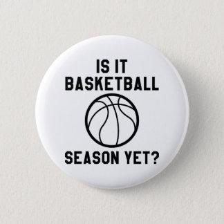 ¿Es temporada de baloncesto todavía? Chapa Redonda De 5 Cm