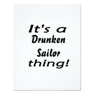 ¡Es una cosa borracha del marinero! Invitación 10,8 X 13,9 Cm