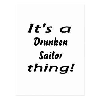 ¡Es una cosa borracha del marinero! Tarjeta Postal