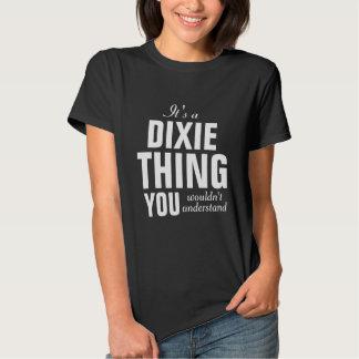 Es una cosa de Dixie que usted no entendería Camiseta