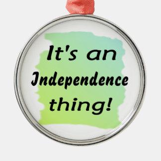 ¡Es una cosa de la independencia! Adorno Redondo Plateado