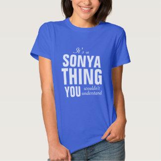 Es una cosa de Sonya que usted no entendería Camiseta