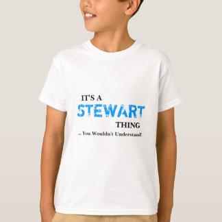 ¡Es una cosa de STEWART… que usted no entendería! Camiseta