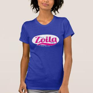Es una cosa de Zoila que usted no entendería la Camiseta
