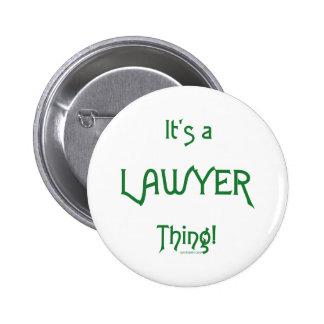 ¡Es una cosa del abogado! Pin