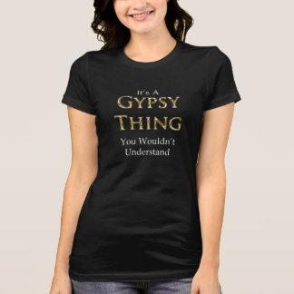 Es una cosa gitana que usted no entendería camisetas