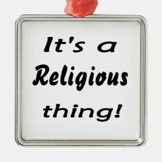 ¡Es una cosa religiosa! Adorno Cuadrado Plateado