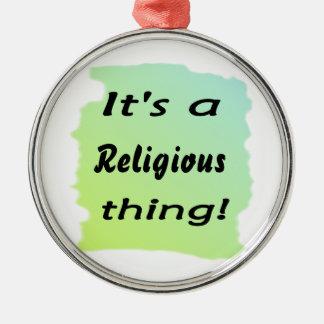 ¡Es una cosa religiosa! Adorno Redondo Plateado