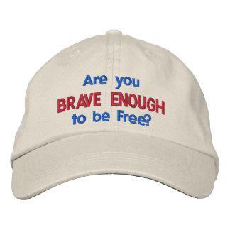 ¿Es usted bastante valiente a estar libre? - Gorra