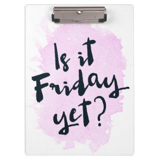 ¿Es viernes todavía? Tablero Carpeta De Pinza
