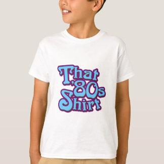 Esa camisa de los años 80