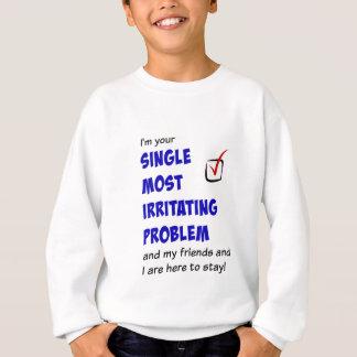 Escoja la mayoría de las camisetas irritantes del