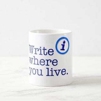 Escriba donde usted vive taza