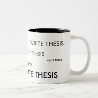 Escriba la taza del recordatorio de la tesis