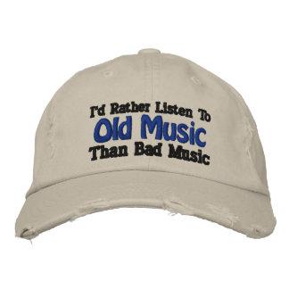 Escucharía bastante la vieja música que mala músic gorras de béisbol bordadas