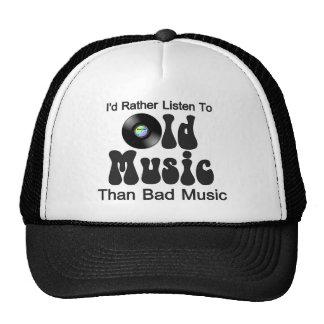 Escucharía bastante la vieja música que mala músic gorro de camionero