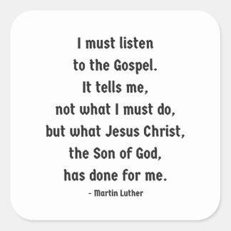 Escuche el pegatina del cuadrado del evangelio