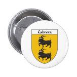 Escudo de armas de Cabrera/escudo de la familia Pins