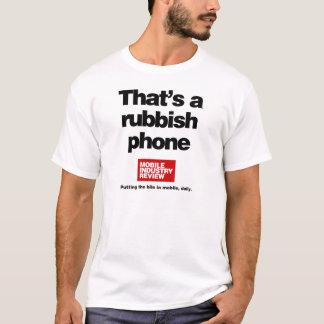 Eso es un teléfono de los desperdicios camiseta