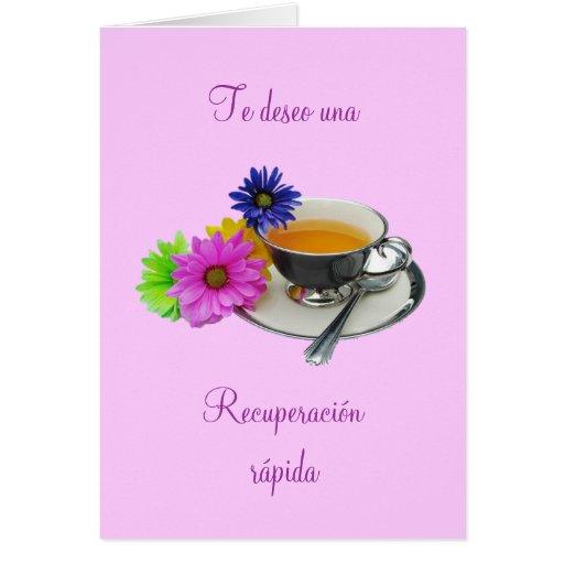 Español: Recuperación- taza de té/consigue bien Felicitación