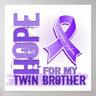 Esperanza de mi linfoma de Brother gemelo Hodgkins Poster