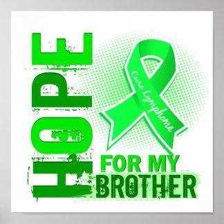 Esperanza de mi linfoma de Brother Posters