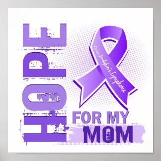 Esperanza de mi linfoma de Hodgkins de la mamá Posters