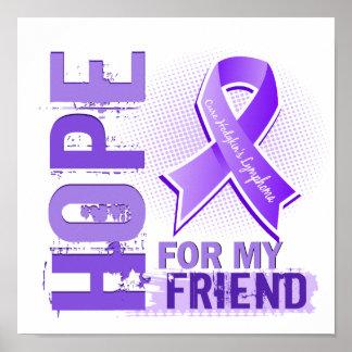 Esperanza de mi linfoma de Hodgkins del amigo Posters