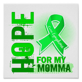 Esperanza de mi linfoma de Momma Poster